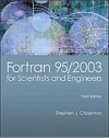 Fortran 95/2003 for Scientists & Engineers