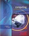 Computing Essentials 2008 Introductory Edition