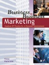 Business to Business Marketing: Analysis and Practice in a Dynamic Environment
