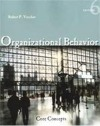 Organizational Behavior: Core Concepts