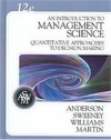 An Introduction to Management Science: A Quantitative Approach to Decision Making