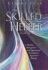 The Skilled Helper: A Problem-management and Opportunity Development Approach to Helping