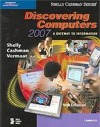 Discovering Computers 2007: A Gateway to Information, Complete