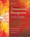 Transnational Management: Text, Cases and Readings in Cross-border Management, 5E