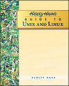 Harley Hahn&#8217s Guide to Unix and Linux