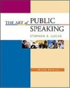 The Art of Public Speaking (With Student CDs 5.0, Audio Cd Set, Powerweb & Topic Finder)