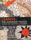 Leaders & the Leadership Process: Readings, Self-assessements & Applications