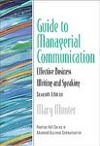 Guide To Managerial Communication: Effective Business Writing And Speaking