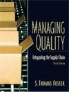 Managing Quality: Integrating the Supply Chain (with CD)