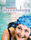 Social Gerontology: A Multidisciplinary Perspective