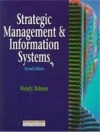 Strategic Management and Information Systems: An Integrated Approach