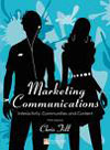 Marketing Communications: Interactivity, Communities and Content