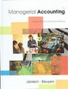 Managerial Accounting: A Focus on Ethical Decision Making
