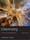 Chemistry: Principles and Reactions